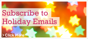 Subscribe to Holiday Emails