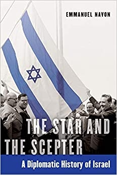 the star and the scepter: a diplomatic history of israel book cover